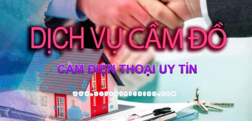 Cầm điện thoại uy tín – chất lượng tại TPHCM
